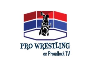 Pro Wrestling on Proudlock TV